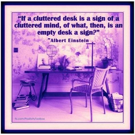 Einstein Desk Quote by Desks Quotes Quotesgram