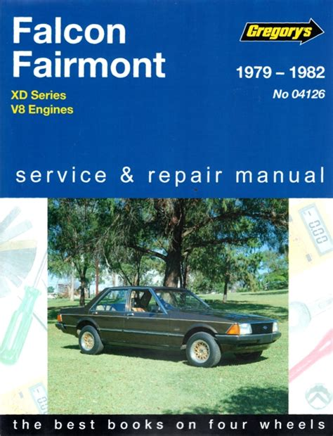service manual books about how cars work 1979 chevrolet ford falcon xd 8 cyl 1979 1982 gregorys service repair manual workshop car manuals repair
