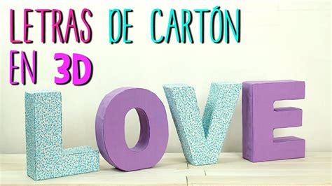 decoracion de letras en carton 3d c 243 mo hacer letras de cart 243 n en 3d decora tu cuarto