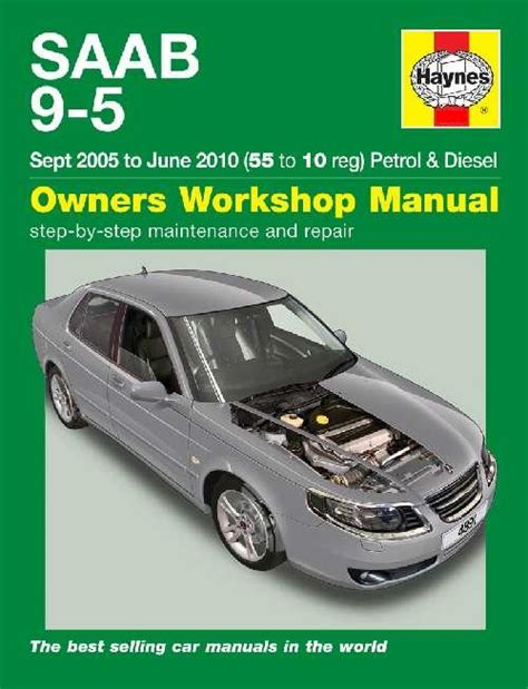 saab 9 5 shop manual service repair book haynes chilton turbo 95 2006 2010 ebay