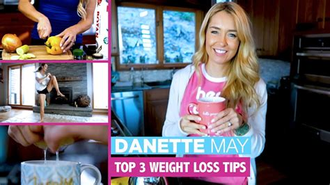 3 weight loss tips top 3 weight loss tips danette may