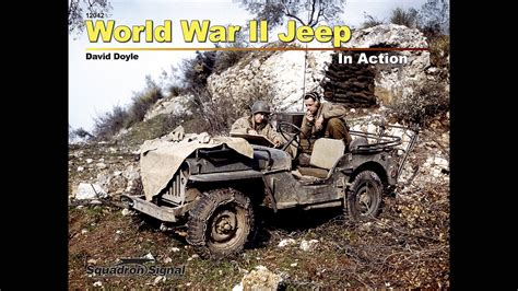 wwii jeep in action world war ii jeep in action youtube