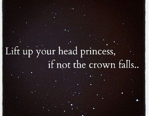 Lift On Crown Of Head | lift your head princess quotes pinterest