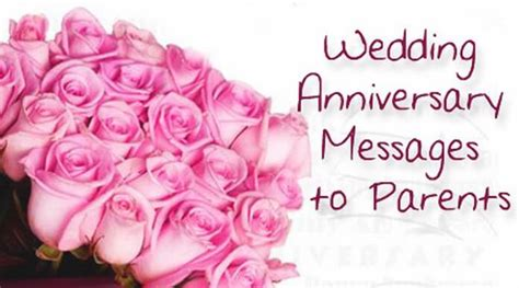 Wedding Congratulation To Parents by Anniversary Messages To Best Anniversary Wishes