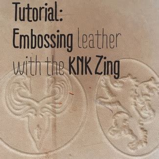 Tutorial Quotes Zing Blog | embossing leather with the knk zing tutorial