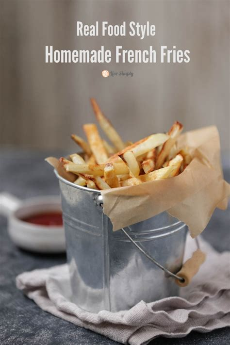 real food style fries live simply