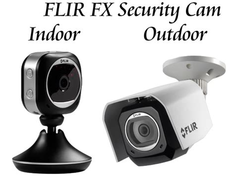 flir fx security fbi tech in your home trusted