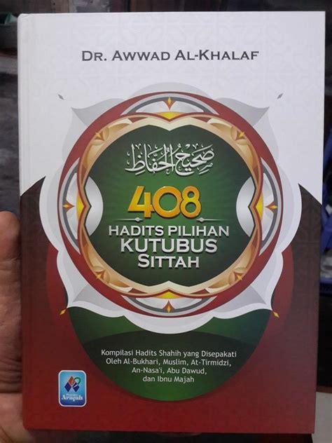 Kumpulan 100 Hadits Al Bukhari Dan Muslim Buku Agama Islam buku 408 hadits pilihan kutubus sittah toko muslim title