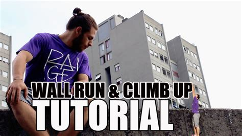 tutorial wall run parkour tutorial wall run e climb up ita youtube