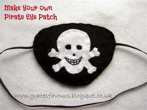 How To Make A Pirate Eye Patch Out Of Paper - grace s favours craft adventures how to make a felt diy