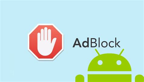 android ad blocker android ad blocker how to block ads on android smartphones
