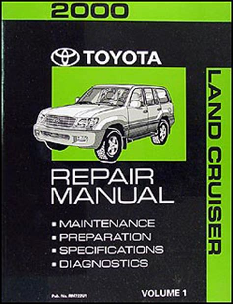 vehicle repair manual 2000 toyota land cruiser navigation system 2000 toyota land cruiser repair shop manual volume 1 only original