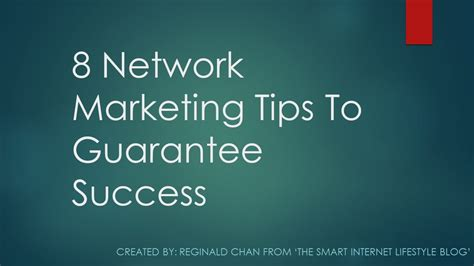 8 Tips On Succeeding In This World by Network Marketing Tips 8 Tips To Guarantee Success
