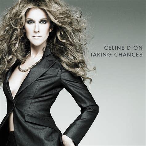 download mp3 album celine dion taking chances c 233 line dion listen and discover music