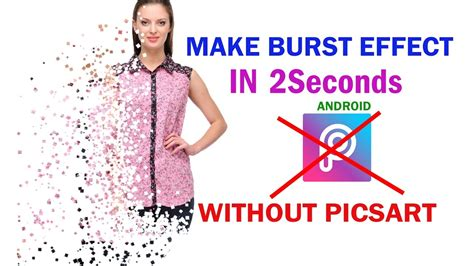 tutorial picsart burst effect burst effect without picsart new 2017 in hindi youtube