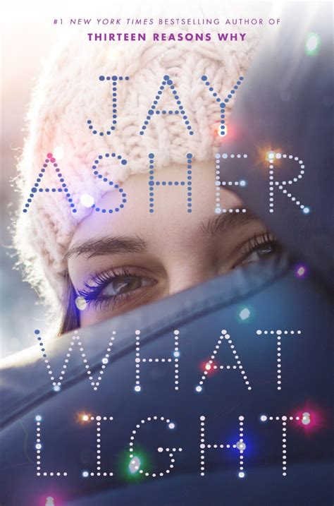 light it up a ash novel books author of thirteen reasons why has new novel coming