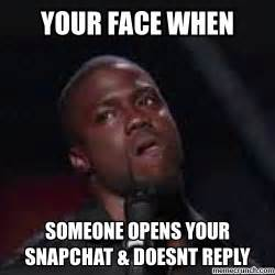 Your Face Meme - your face when