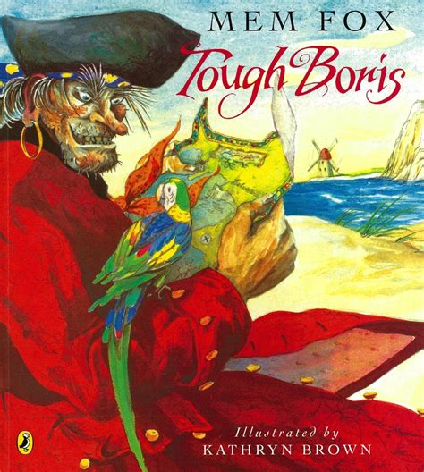 pirate picture books tough boris by mem fox and kathryn brown slap happy larry