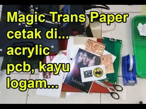Kertas Acrylic kertas printer laser magic trans untuk mencetak diatas acrylic