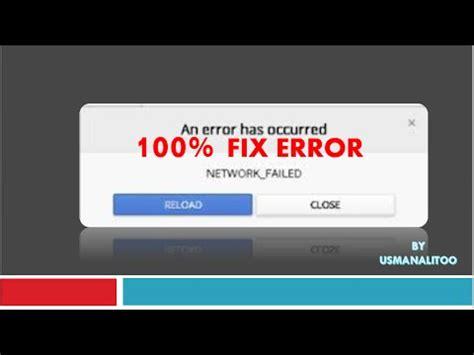 chrome theme error network failed how to fix chrome an error has occurred network failed