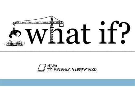 preguntas curiosas fisica what if webcomic de preguntas curiosas y respuestas