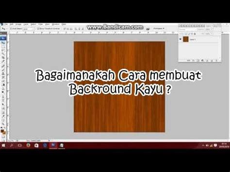 membuat watermark photoshop cs3 cara membuat desaign background kayu dengan photoshop cs3