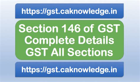 service tax sections list section 146 of gst common portal under gst act