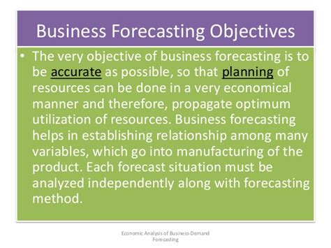 Objectives Of Demand Forecasting Mba by Demand Forecasting Economic Analysis Of Business