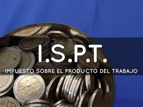 ispt en 2017 financiamiento org mx ispt en 2017 financiamiento org mx
