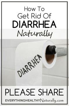 how to get rid of diarrhea health tips and home remedies on