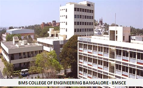 Mba College Timings In Bangalore by Bms College Of Engineering Bangalore Bmsce Mba