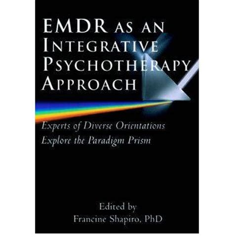 emdr as an integrative psychotherapy approach francine