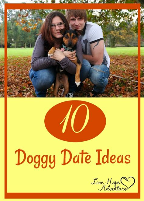 10 Date Ideas by Dates 10 Date Ideas For Couples Their Dogs