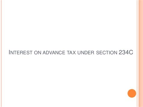 tax relief under section 90 how to calculate interest on advance tax