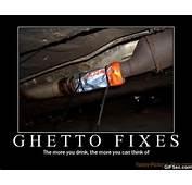Ghetto Fixes