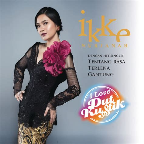 album best of the best ikke nurjanah merpati putih i dutkustik by ikke nurjanah on spotify