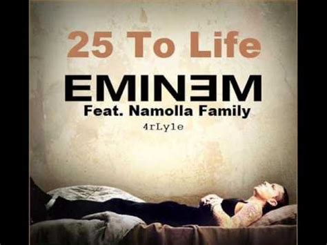 25 to life eminem eminem ft namolla family 25 to life youtube