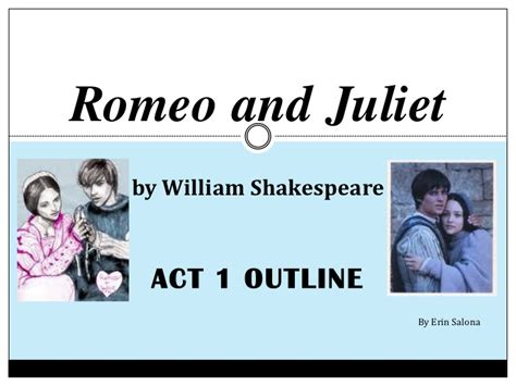themes of romeo and juliet act 2 scene 2 romeo and juliet act 1 notes