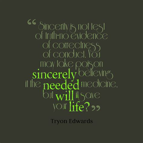 tryon edwards quote  sincerity