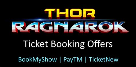 bookmyshow offers october 2017 thor ragnarok movie ticket booking offer bookmyshow