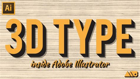 3d text design tutorial in adobe illustrator youtube how to create 3d type in adobe illustrator tutorial youtube