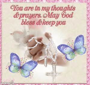 You are in my thoughts and prayers may god bless amp keep you pictures
