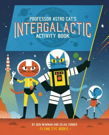 flying eye books professor astro cat s intergalactic activity book