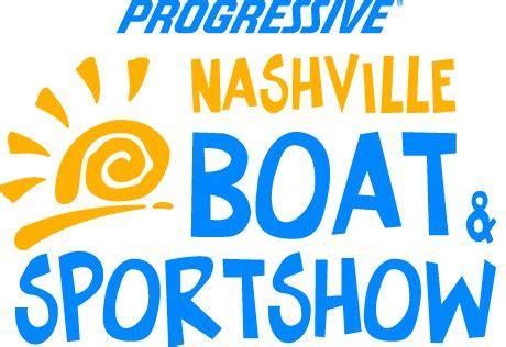 nashville boat show progressive 174 insurance nashville boat sportshow 174 anchors
