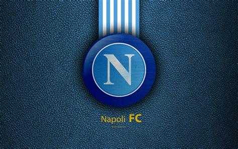 wallpapers napoli fc  italian football club serie  emblem logo leather texture