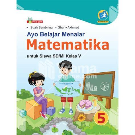 buku ayo belajar menalar matematika sd mi kelas   rev
