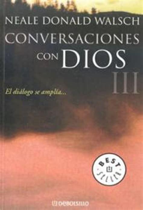 leer ahora conversaciones con dios iii en linea momento digital un blog para leer
