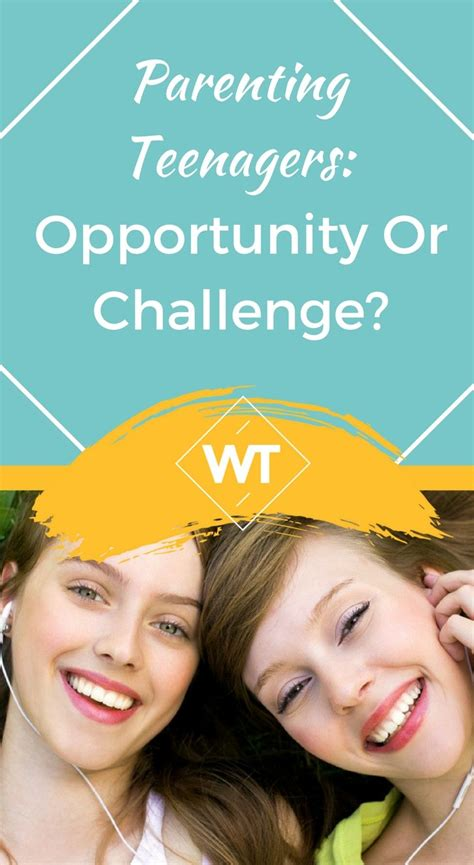 challenges for teenagers opportunity or challenge