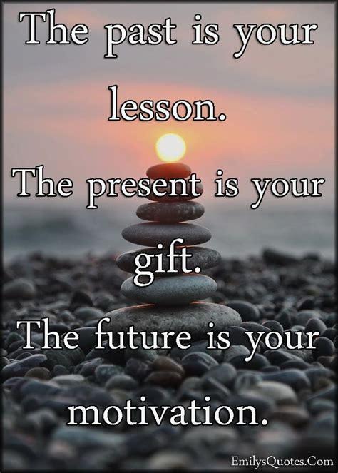 present future quotes  pinterest present quotes mindfulness quotes  zen