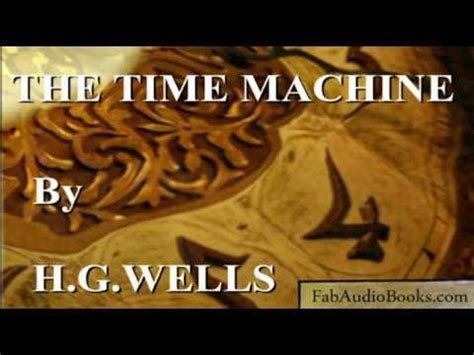 the time machine book report the time machine by h g complete unabridged
